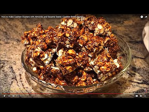 How to make Cashew Clusters with Almonds and Sesame Seeds | Cashew Brittle Recipe