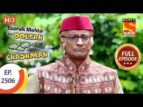 Taarak Mehta Ka Ooltah Chashmah - Ep 2506 - Full Episode - 9th July, 2018 thumbnail