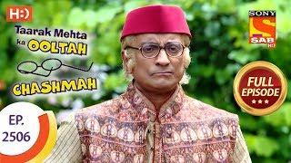 Video Taarak Mehta Ka Ooltah Chashmah - Ep 2506 - Full Episode - 9th July, 2018 download MP3, 3GP, MP4, WEBM, AVI, FLV Juli 2018