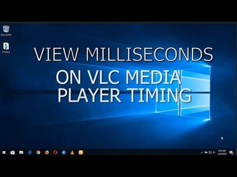 View Milliseconds On VLC Media Player Timing