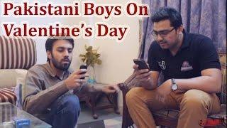 Pakistani Boys On Valentine's Day | The Idiotz