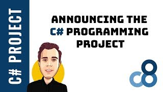 Announcing the C# Project - Building an App from Start to Finish