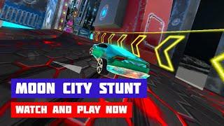 Moon City Stunt · Game · Gameplay