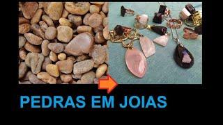 Transformando pedras comuns em joias