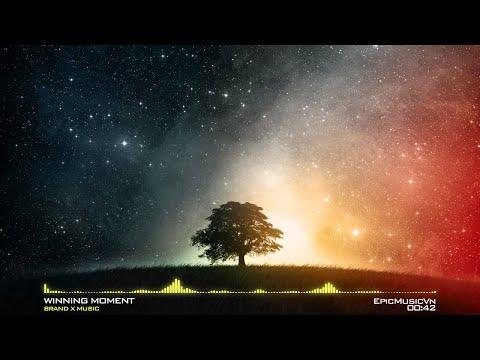 Epic Fantasy | Brand X Music - Winning Moment - Epic Music VN