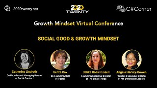 Social Good & Growth Mindset: Growth Mindset Virtual Conference