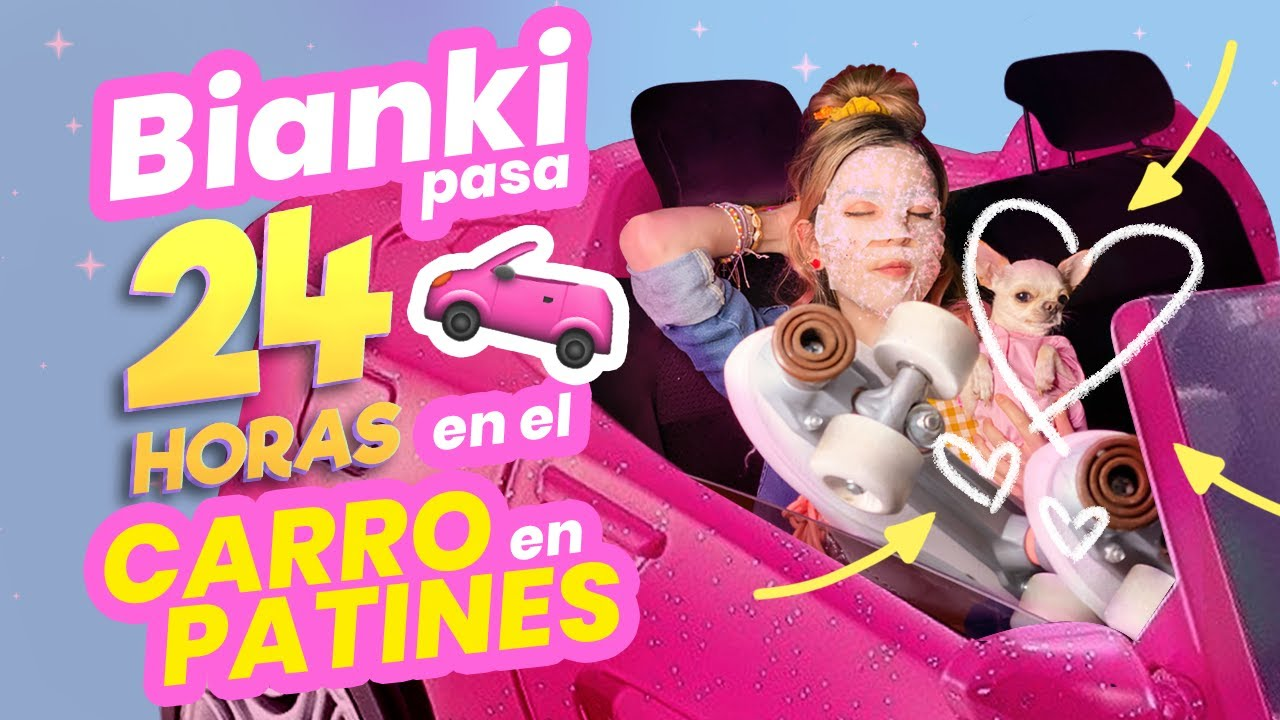 BIANKI PASA 24 HRS VIVIENDO en SU CARRO HIPER CUKI + SÚPER BROMA a MATEO!! ⚠️ || Bianki Place ♡