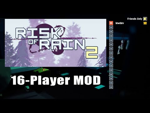 Risk Of Rain 2 How To Install 16-player MOD