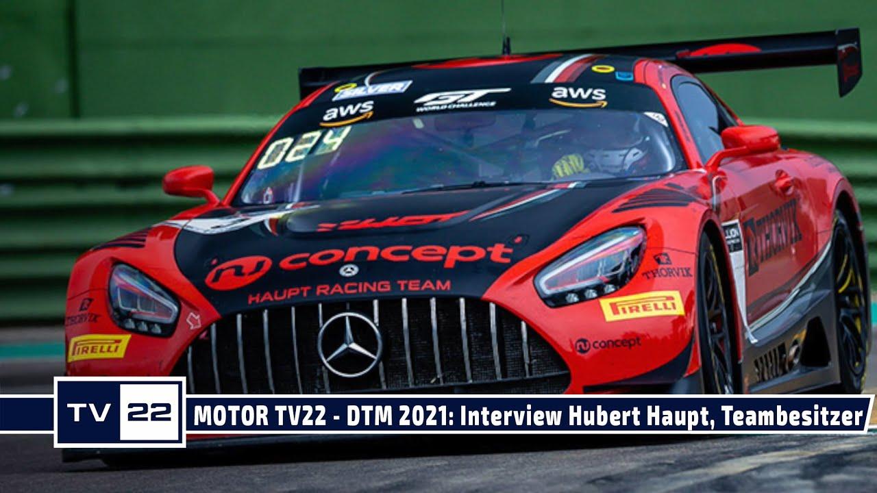MOTOR TV22 - DTM 2021: Exklusives Interview mit Hubert Haupt, dem Teambesitzer des HRT Teams