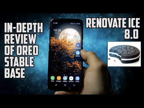 Renovate ICE 8.0 OREO on Samsung Galaxy S8/S8+ | It is not that CRAP...