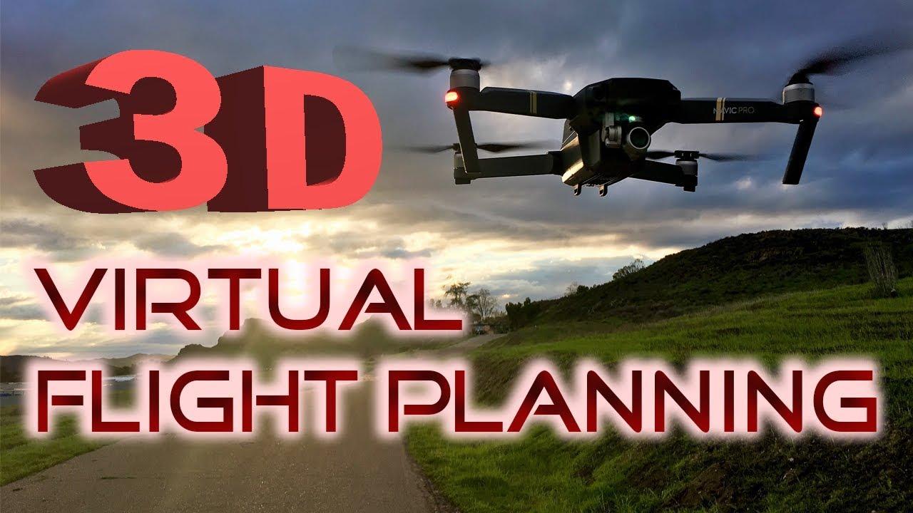 3D Virtual Flight Planning - Using Virtual Litchi Mission - DJI Mavic Pro  Air / Phantom 3 and 4