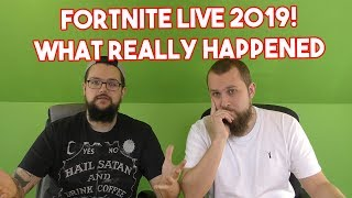 Fortnite Live 2019 What Really Happened!!!