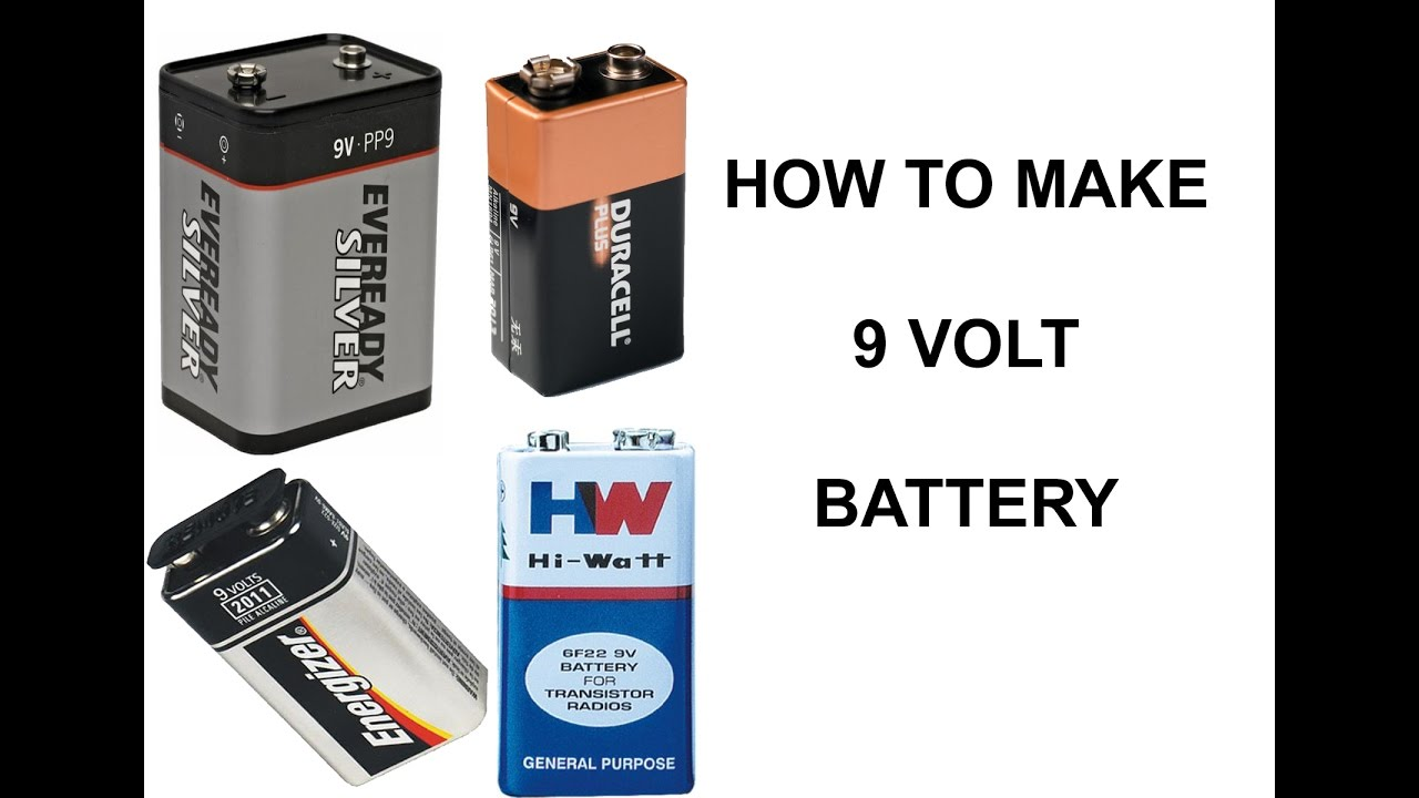 9 Volt Batterie How To Make A 9 Volt Battery