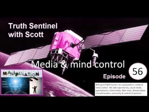 Truth Sentinel with Scott episode 56 (Neil Sanders on manipulation, media & mind control)