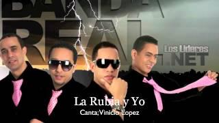Banda Real Music - La Rubia y Yo