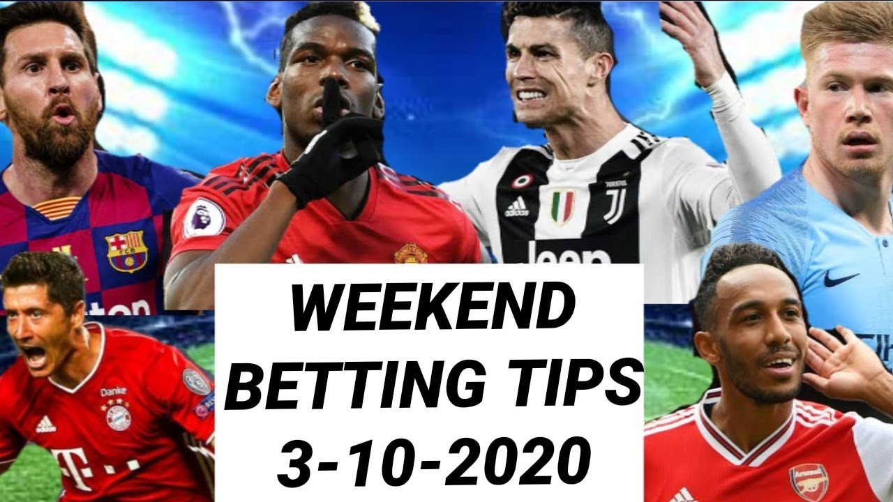weekend betting tips and predictions