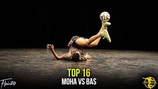 Bas v Moha - Top 16 | Epic Skills 2018