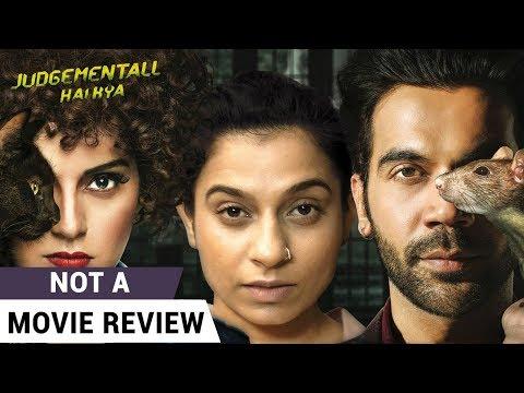 Judgementall Hai Kya   Not A Movie Review   Kangana Ranaut   Rajkummar Rao   Film Companion