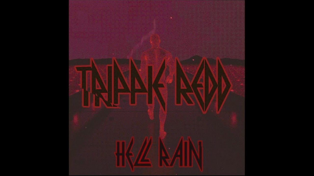 Trippie Redd - Hell Rain (feat. Lil Wayne & Hoodybaby)