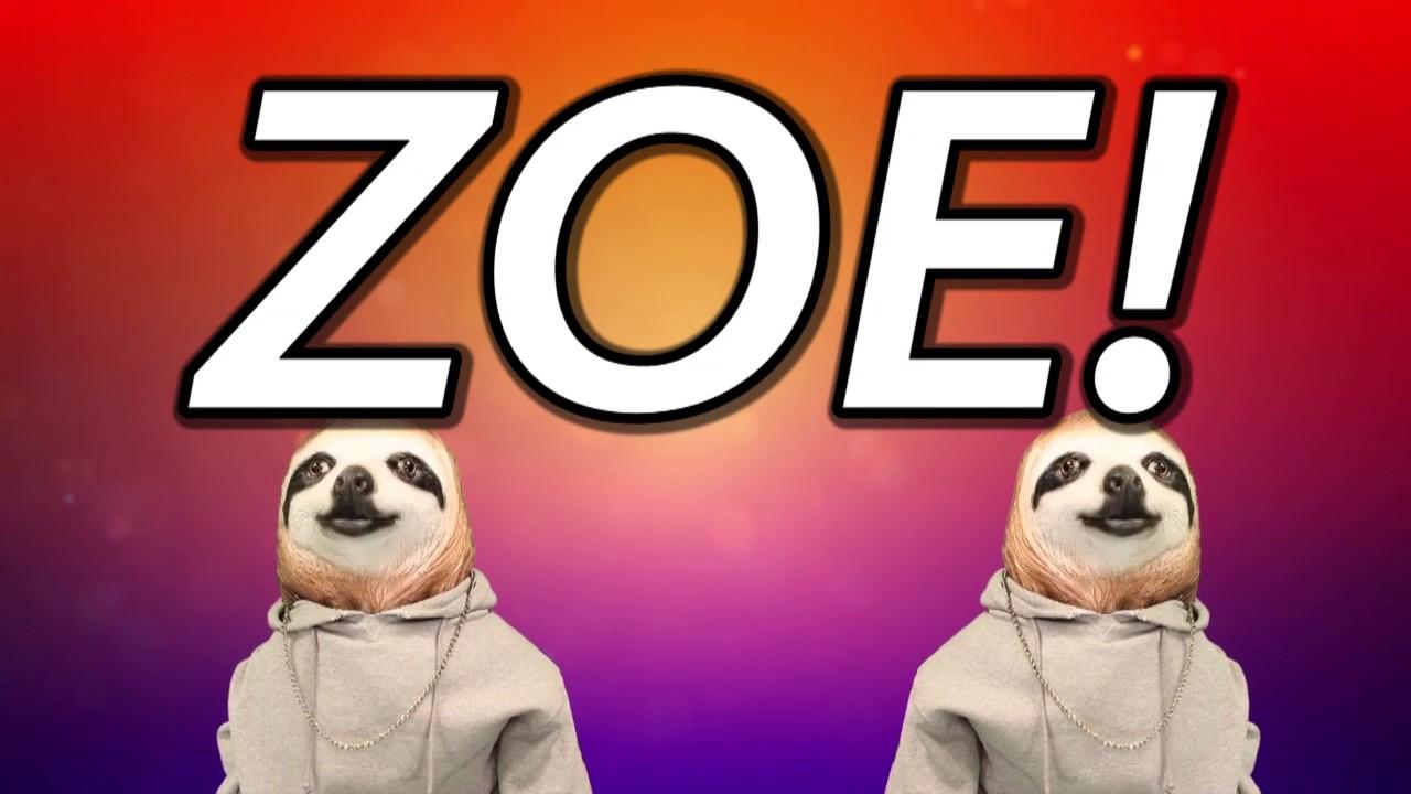 Happy Birthday Zoe Sloth Happy Birthday Rap Youtube