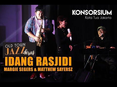 Old Town Jazz Series Vol IV with Idang Rasjidi, Margie Segers & Matthew Sayersz