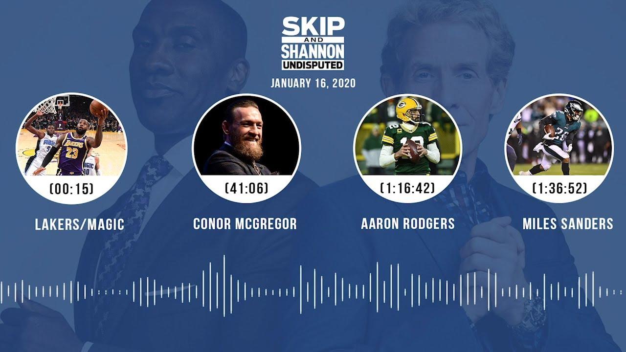 Lakers/Magic, Conor McGregor, Aaron Rodgers, Miles Sanders (1.16.20) Audio Podcast