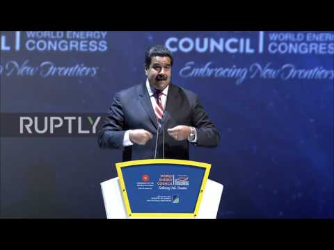 Turkey: Maduro calls for 'fair and realistic' oil prices at WEC
