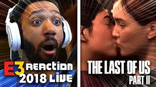 THE LAST OF US 2 LIVE REACTION! - SONY [E3 2018]