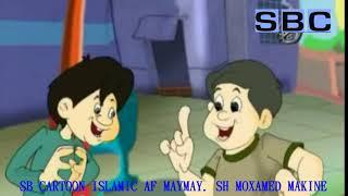 SB Cartoon islamischen Af Kann. Sheekh Moxamed Makine