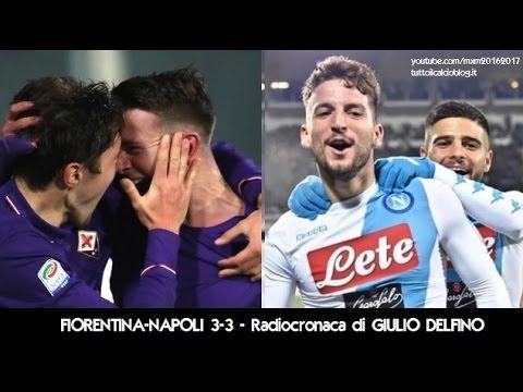 FIORENTINA-NAPOLI 3-3 - Radiocronaca di Giulio Delfino (22/12/2016) da Rai Radio 1