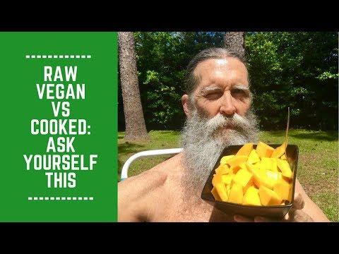 Raw Vegan vs Cooked Vegan: Ask Yourself This
