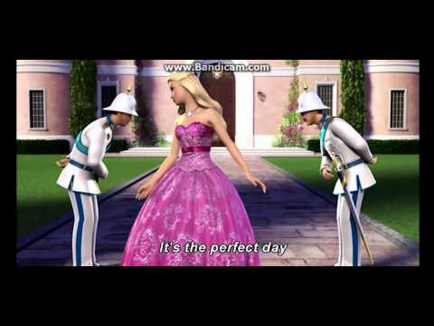 Barbie the princess and the popstar Perfect day with lyrics