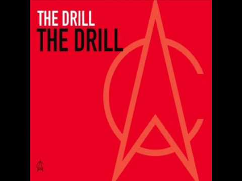 The Drill The Drill (Original Mix) HQ