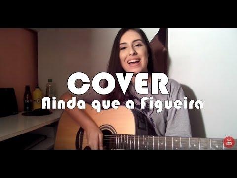 Thaiane Seghetto | Cover Ainda Que a Figueira (Fernandinho)
