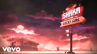 Shaka Ponk - Lucky G1rl