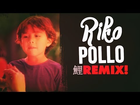 RIKO POLLO | REMIX !