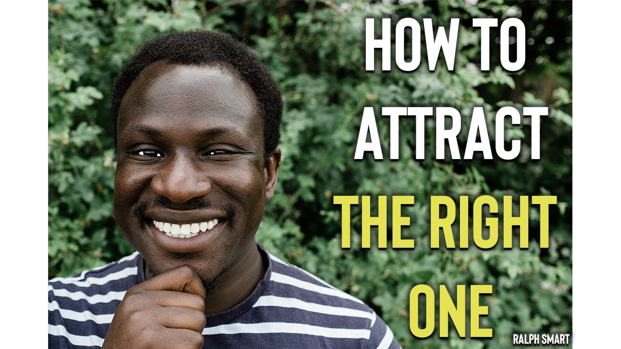 How to Attract The Person You're Meant To Be With ❤️   Ralph Smart
