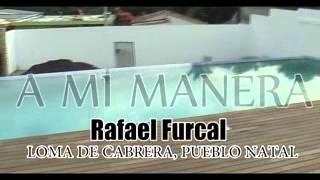 RAFAEL FURCAL, CASA EN LOMA DE CABRERA