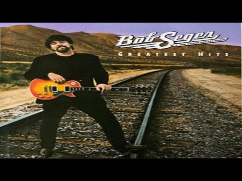 Bob Seger - The  Famous Final Scene ( Lyrics )
