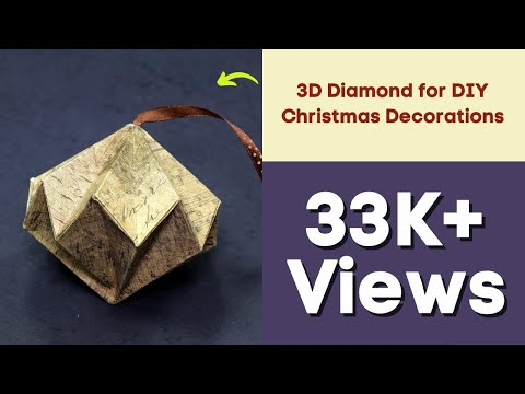 Paper Decorations Craft - 3D Diamond for DIY Christmas Decorations