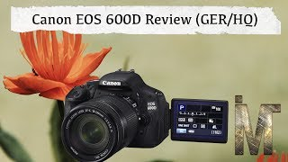 Canon EOS 600D - Review [German/HD]