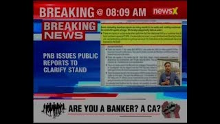 PNB issues public reports to clarify stand upon 'misleading media reports'