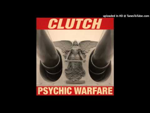 Clutch - X-Ray Visions [HQ]