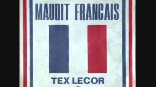 Tex Lecor   Maudit français