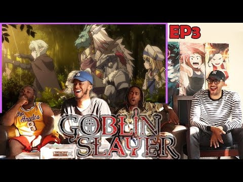 SQUAD GOALS! GOBLIN SLAYER EPISODE 3 REACTION/REVIEW