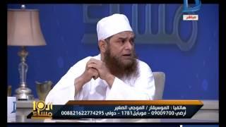 العاشرة مساء| الشيخ محمود عامر : مصر مش أم الدنيا مكة هي أم الدنيا