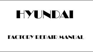 Hyundai Tucson 2004 2005 2006 2007 2008 2009 repair manual