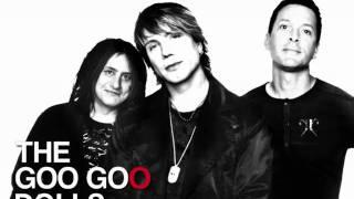 Goo Goo Dolls -- What do you need? YouTube Videos