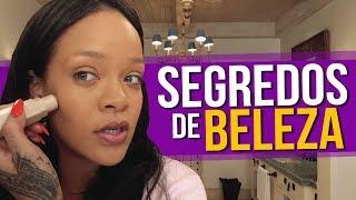 Os Segredos De Beleza da Rihanna