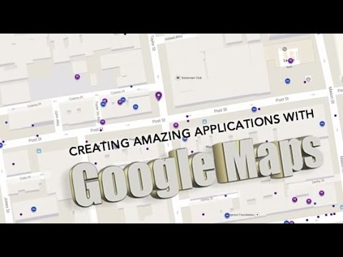 Create Amazing Applications with Google Maps